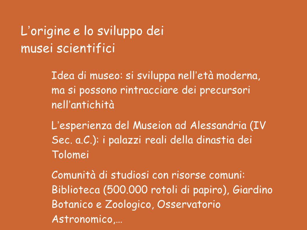 L'origine e lo sviluppo dei musei scientifici