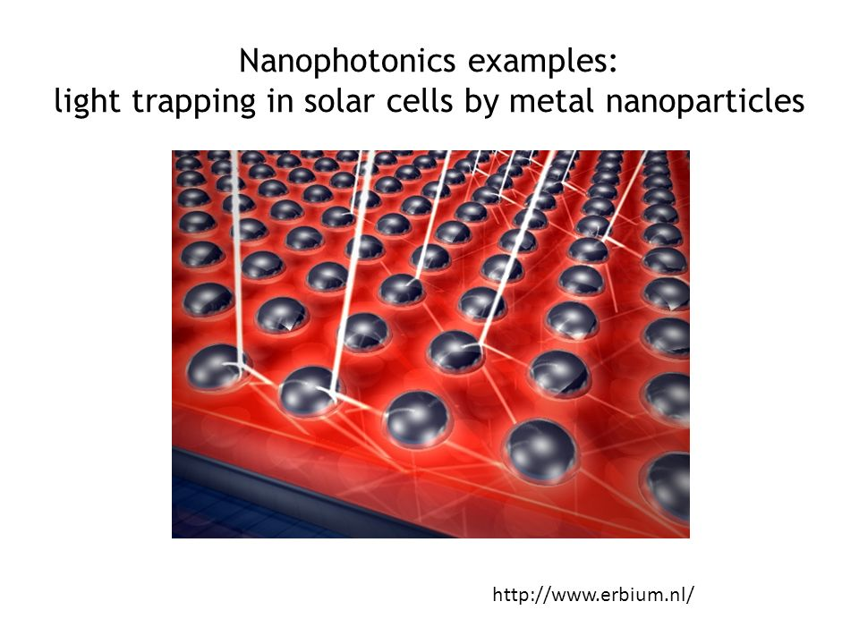Nanophotonics examples: light trapping in solar cells by metal nanoparticles