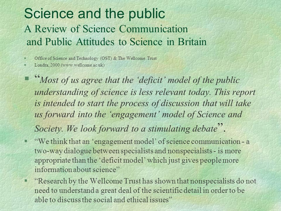 Science and the public A Review of Science Communication and Public Attitudes to Science in Britain
