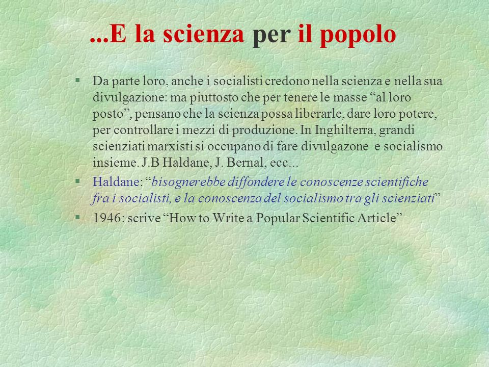 ...E la scienza per il popolo
