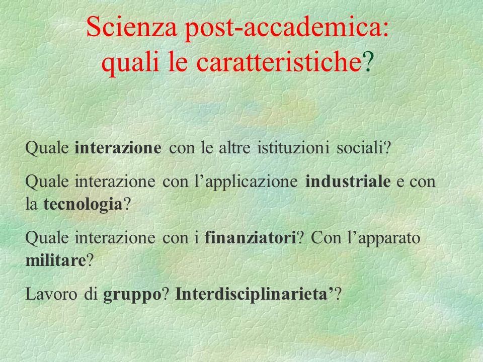 Scienza post-accademica: quali le caratteristiche