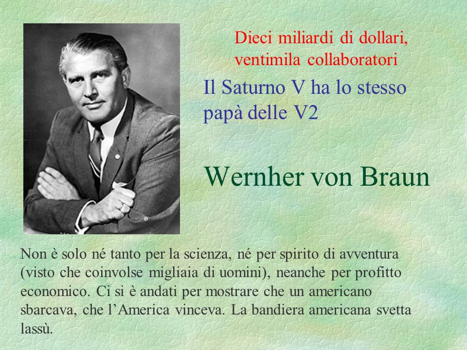 Il Saturno V ha lo stesso papà delle V2 Wernher von Braun