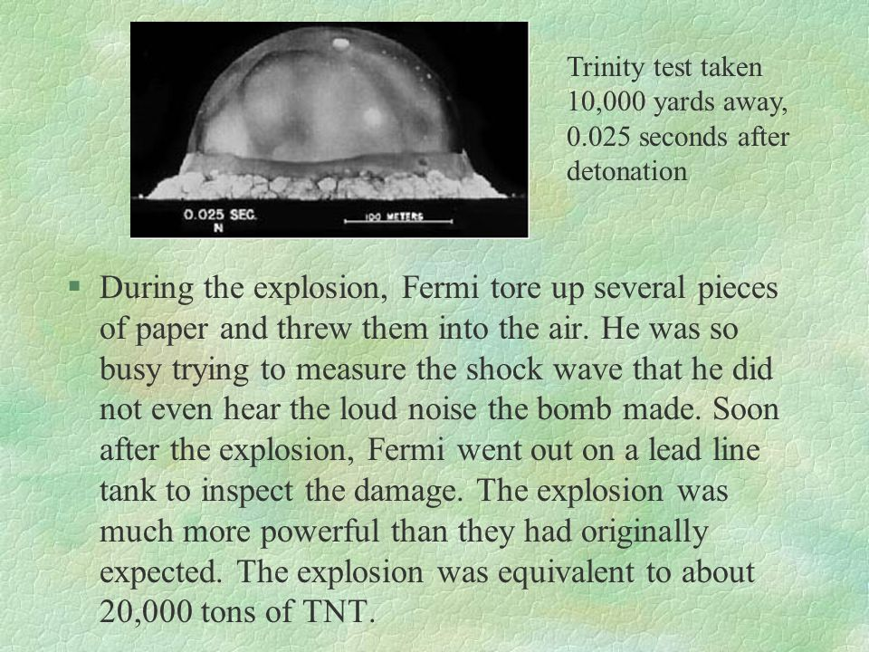 Trinity test taken 10,000 yards away, 0.025 seconds after detonation