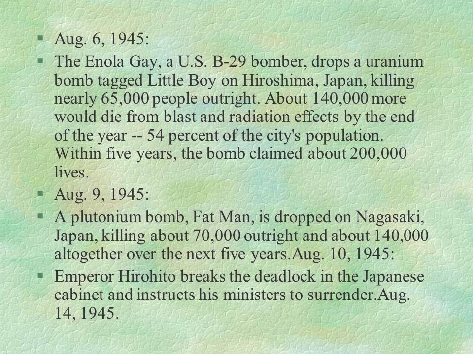 Aug. 6, 1945: