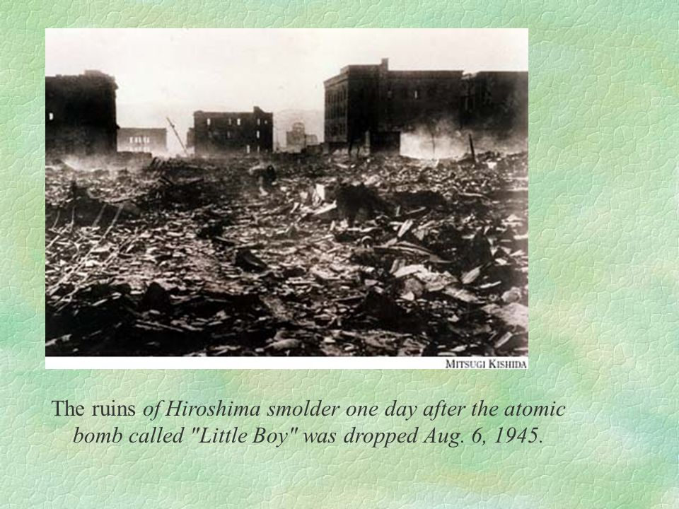 The ruins of Hiroshima smolder one day after the atomic bomb called Little Boy was dropped Aug.