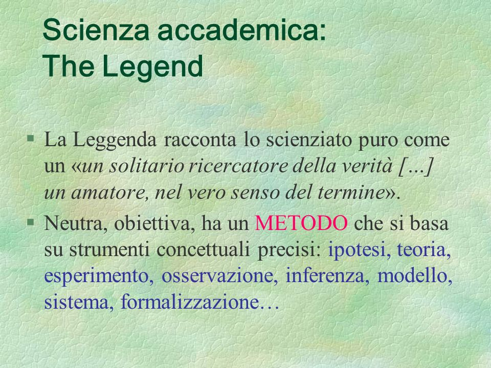 Scienza accademica: The Legend
