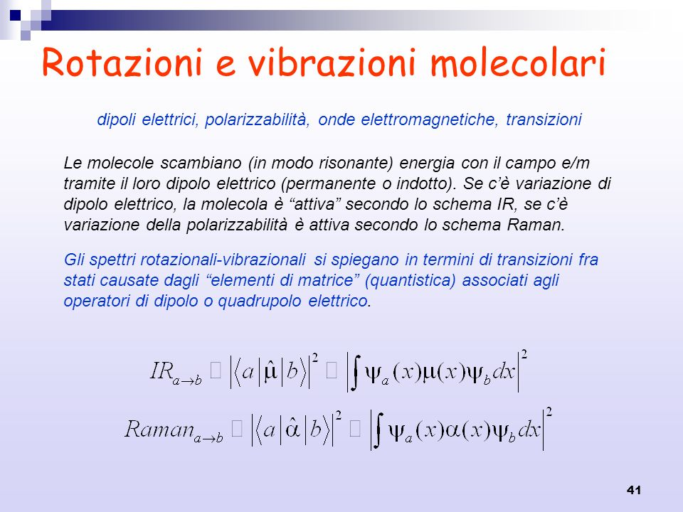Rotazioni e vibrazioni molecolari