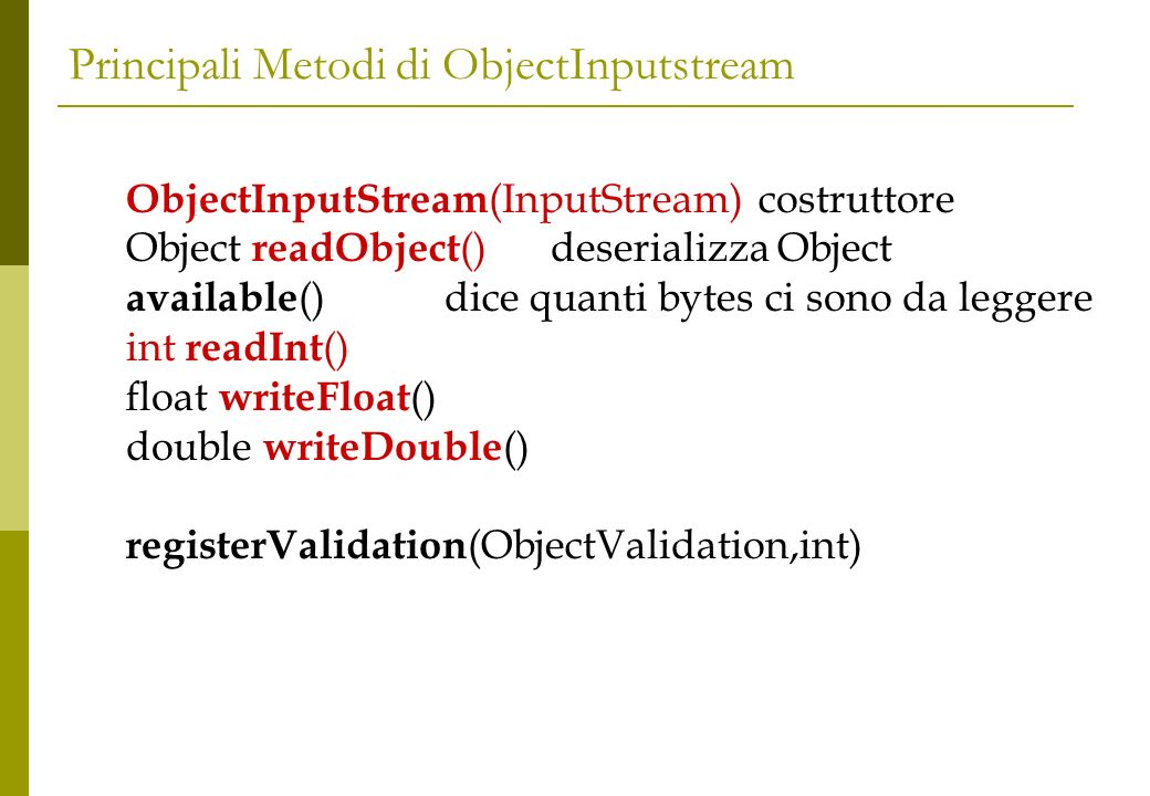 Principali Metodi di ObjectInputstream