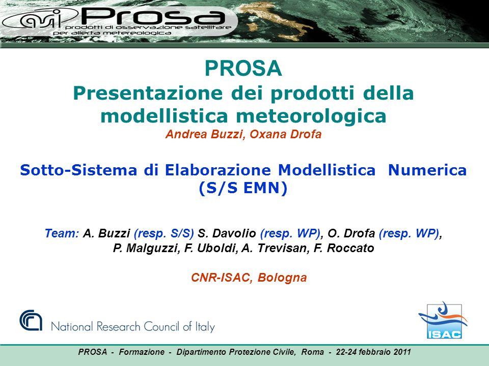 PROSA Presentazione dei prodotti della modellistica meteorologica
