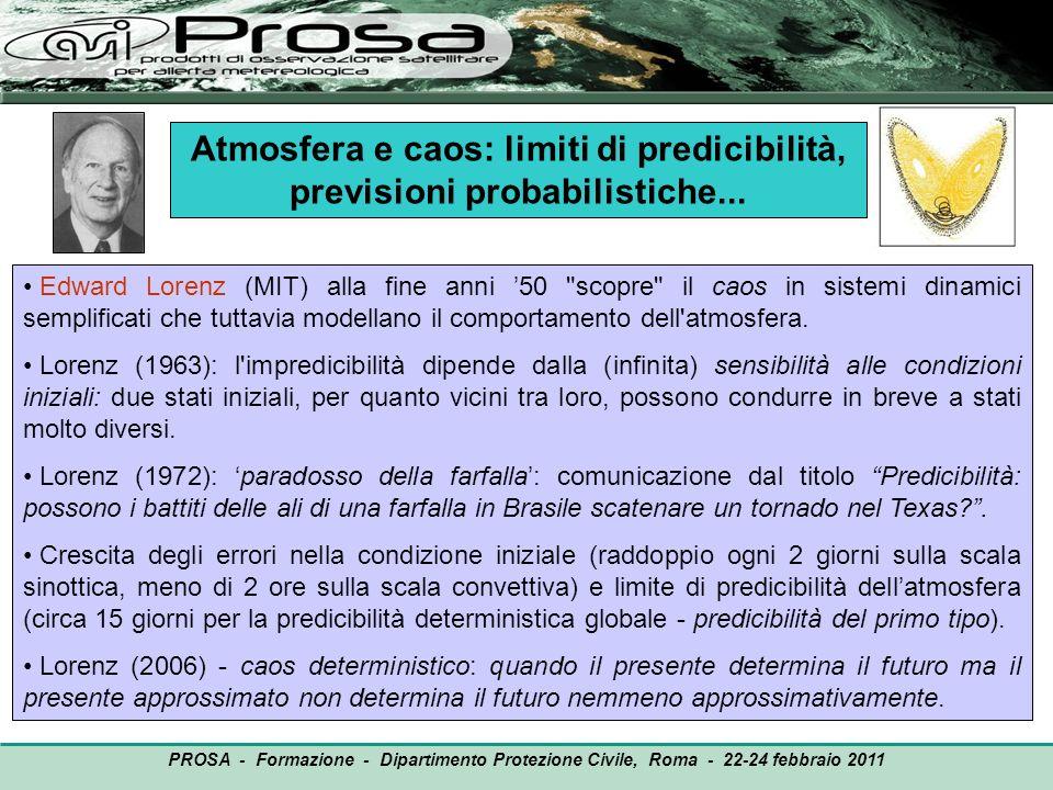 Atmosfera e caos: limiti di predicibilità, previsioni probabilistiche...