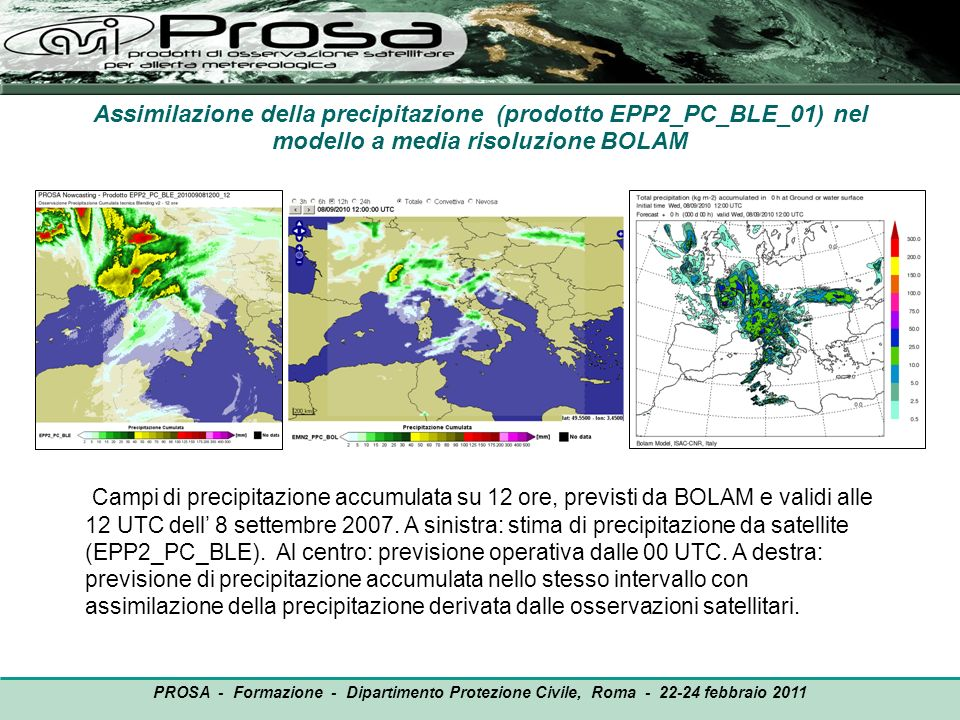 Assimilazione della precipitazione (prodotto EPP2_PC_BLE_01) nel modello a media risoluzione BOLAM