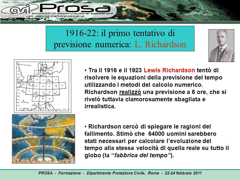 1916-22: il primo tentativo di previsione numerica: L. Richardson
