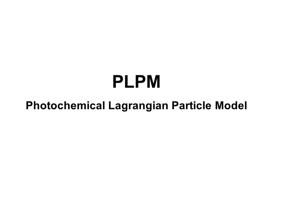 Photochemical Lagrangian Particle Model