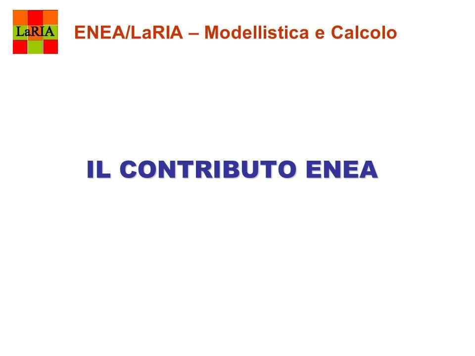 ENEA/LaRIA – Modellistica e Calcolo