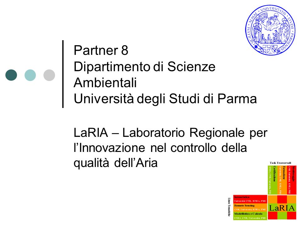 Partner 8 Dipartimento di Scienze Ambientali Università degli Studi di Parma