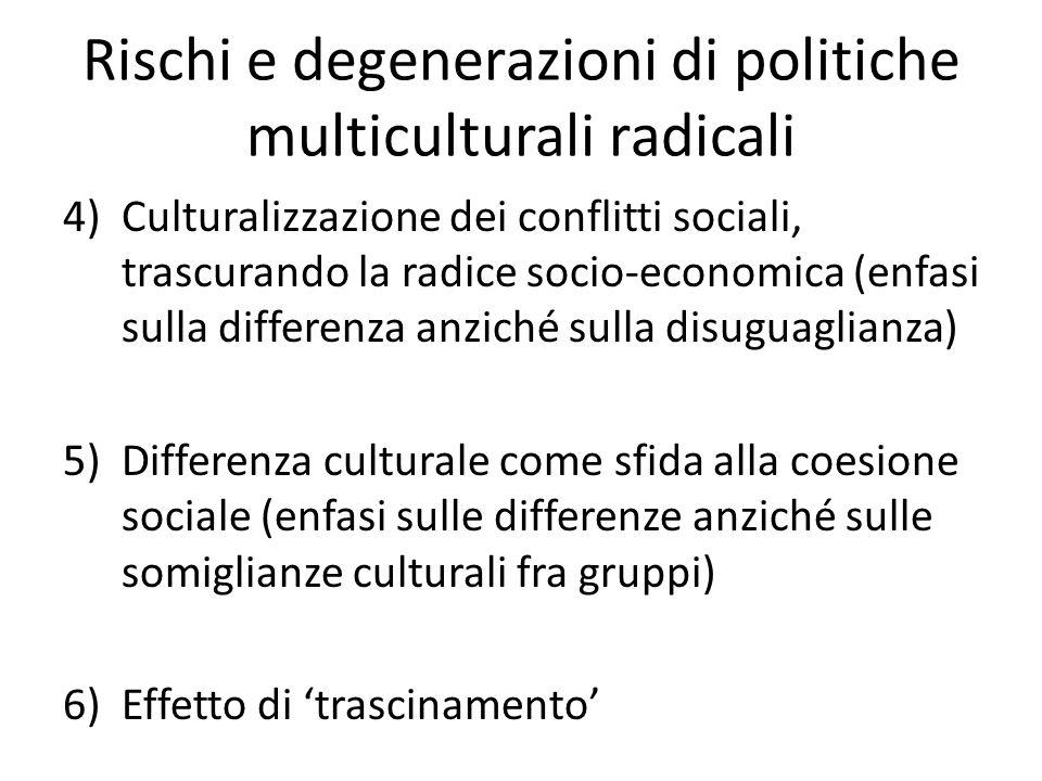 Rischi e degenerazioni di politiche multiculturali radicali