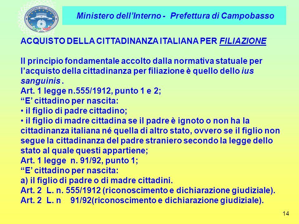 ACQUISTO DELLA CITTADINANZA ITALIANA PER FILIAZIONE