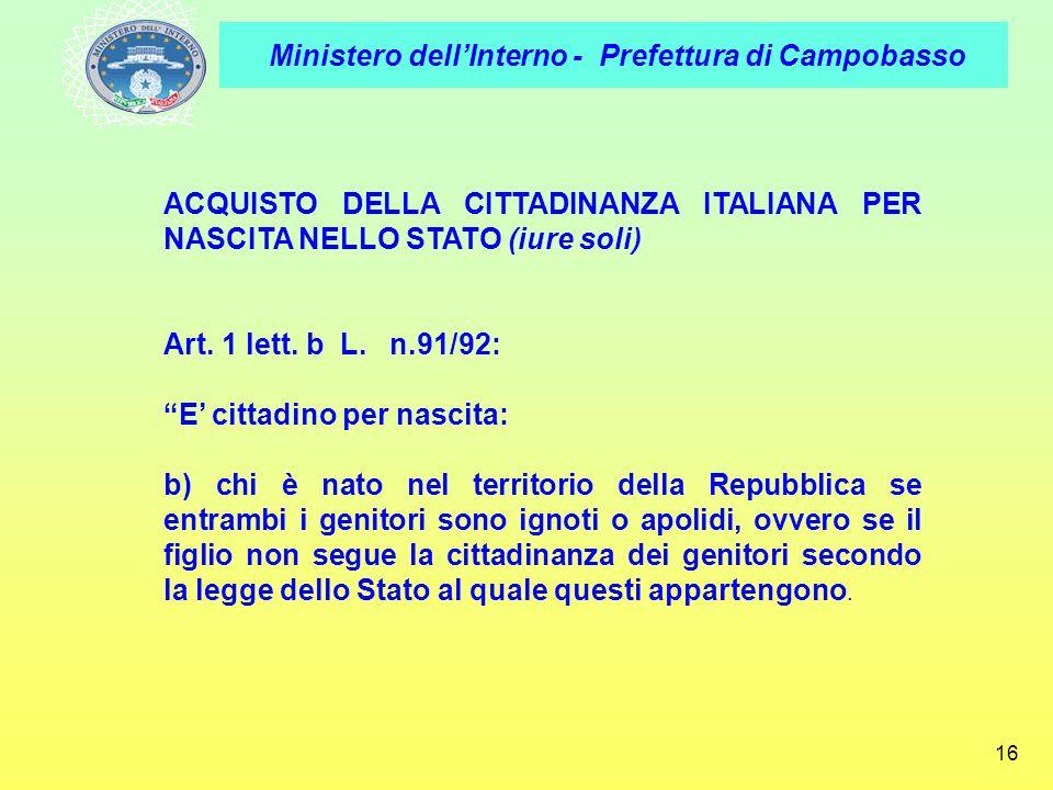 ACQUISTO DELLA CITTADINANZA ITALIANA PER NASCITA NELLO STATO (iure soli)