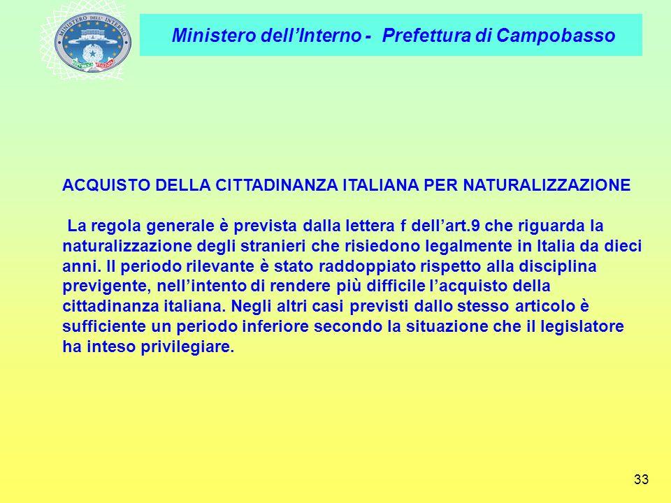 ACQUISTO DELLA CITTADINANZA ITALIANA PER NATURALIZZAZIONE