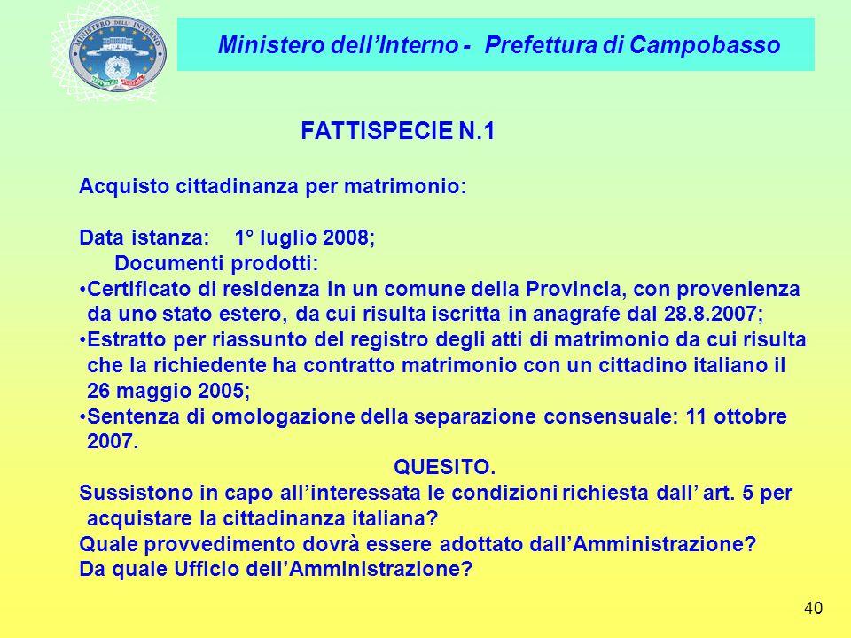 FATTISPECIE N.1 Acquisto cittadinanza per matrimonio: