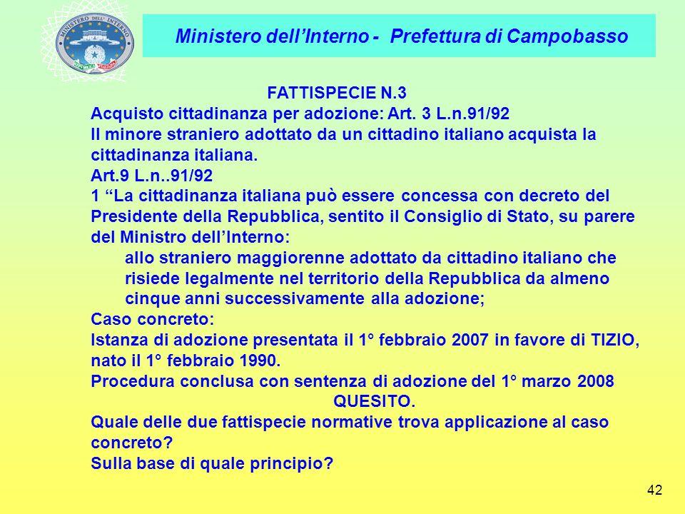 FATTISPECIE N.3 Acquisto cittadinanza per adozione: Art. 3 L.n.91/92.