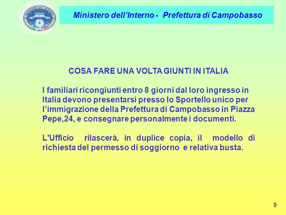 COSA FARE UNA VOLTA GIUNTI IN ITALIA