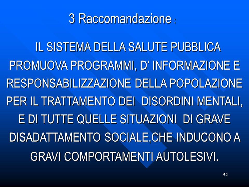 3 Raccomandazione :