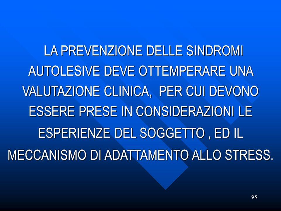 ESPERIENZE DEL SOGGETTO , ED IL MECCANISMO DI ADATTAMENTO ALLO STRESS.