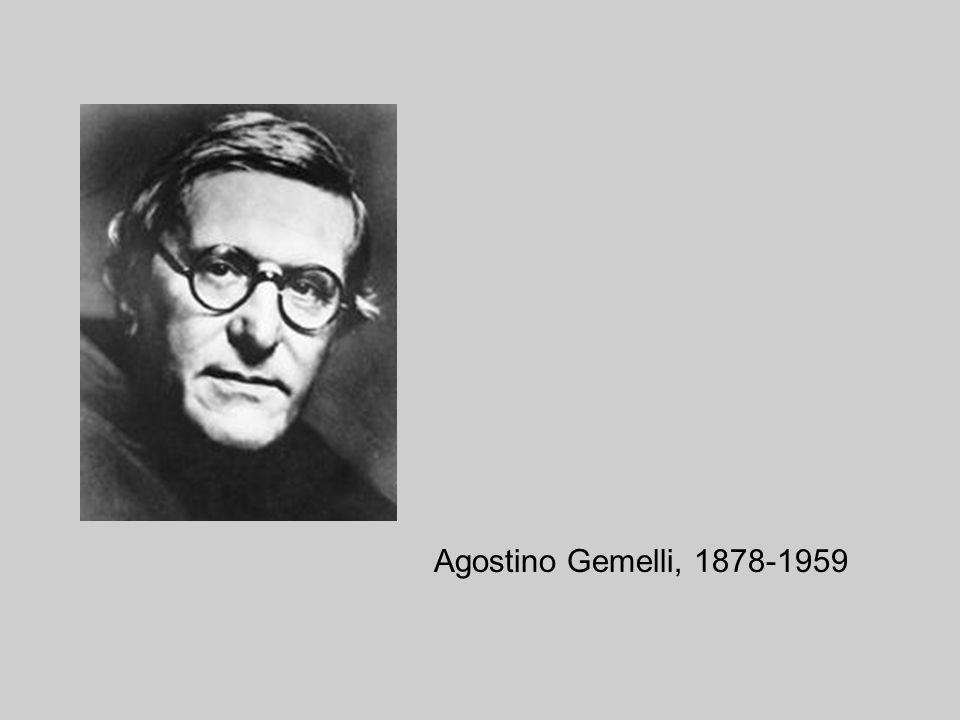 Agostino Gemelli, 1878-1959