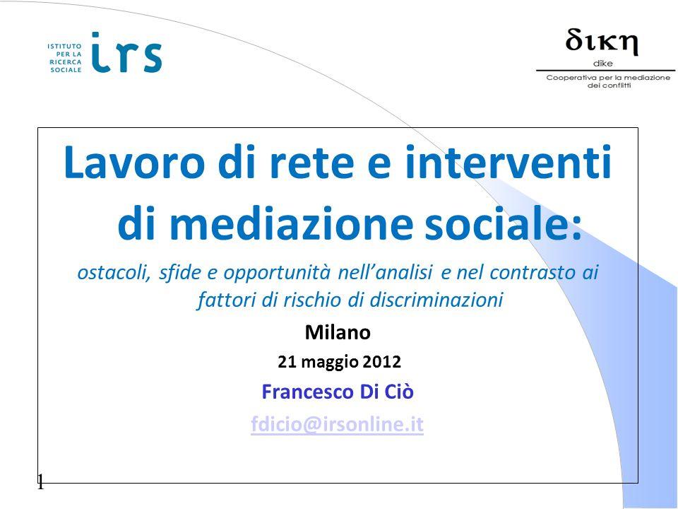 Lavoro di rete e interventi di mediazione sociale: