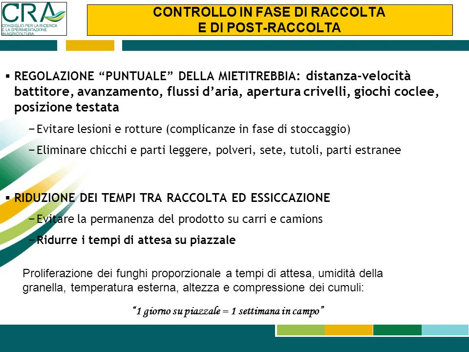 CONTROLLO IN FASE DI RACCOLTA E DI POST-RACCOLTA
