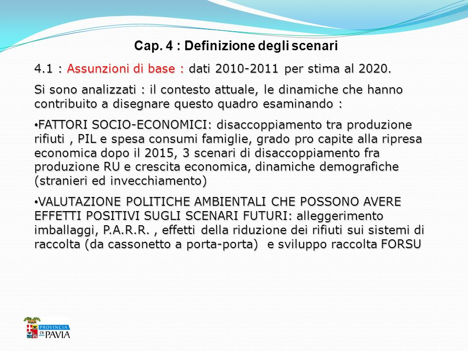 Cap. 4 : Definizione degli scenari
