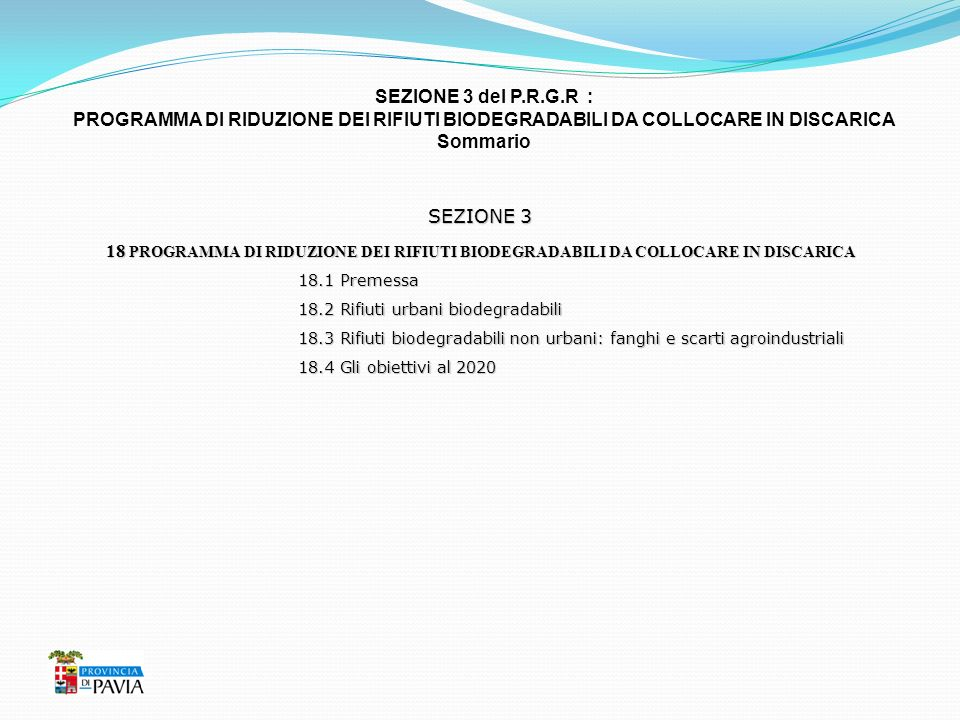 SEZIONE 3 del P.R.G.R : PROGRAMMA DI RIDUZIONE DEI RIFIUTI BIODEGRADABILI DA COLLOCARE IN DISCARICA.