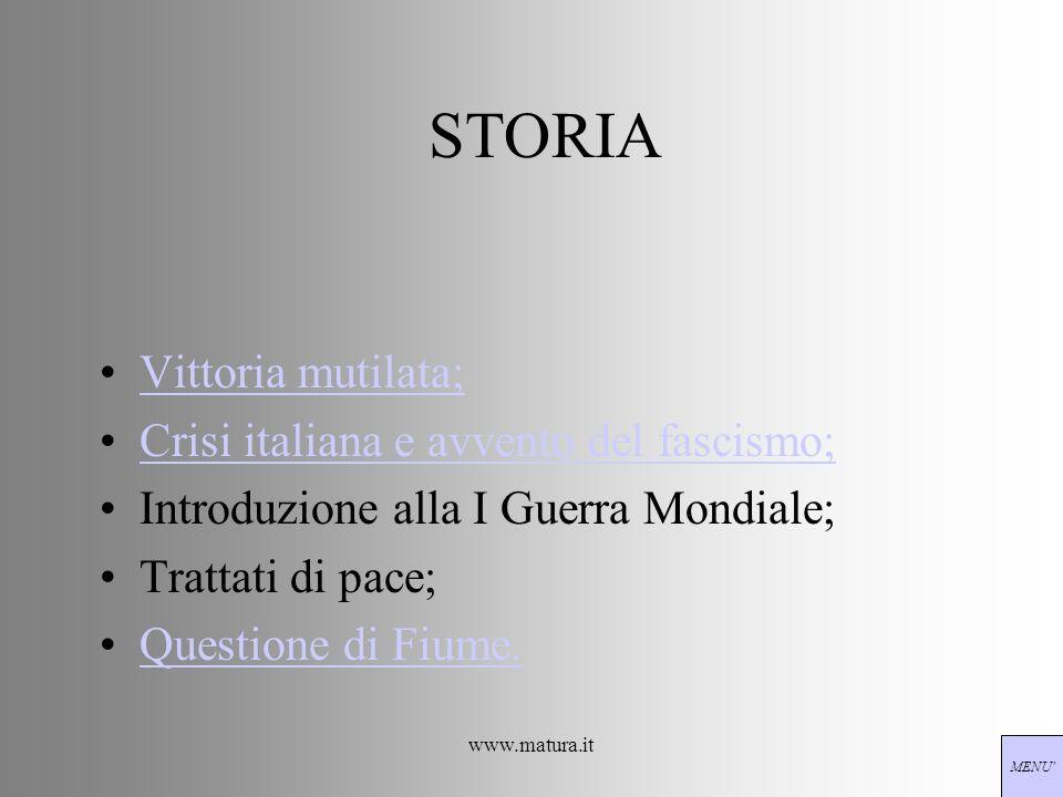 STORIA Vittoria mutilata; Crisi italiana e avvento del fascismo;