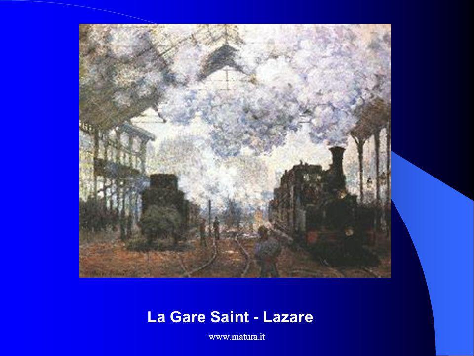 La Gare Saint - Lazare www.matura.it