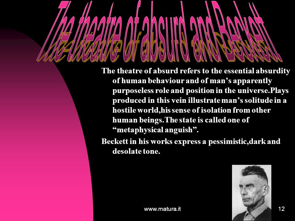 The theatre of absurd and Beckett