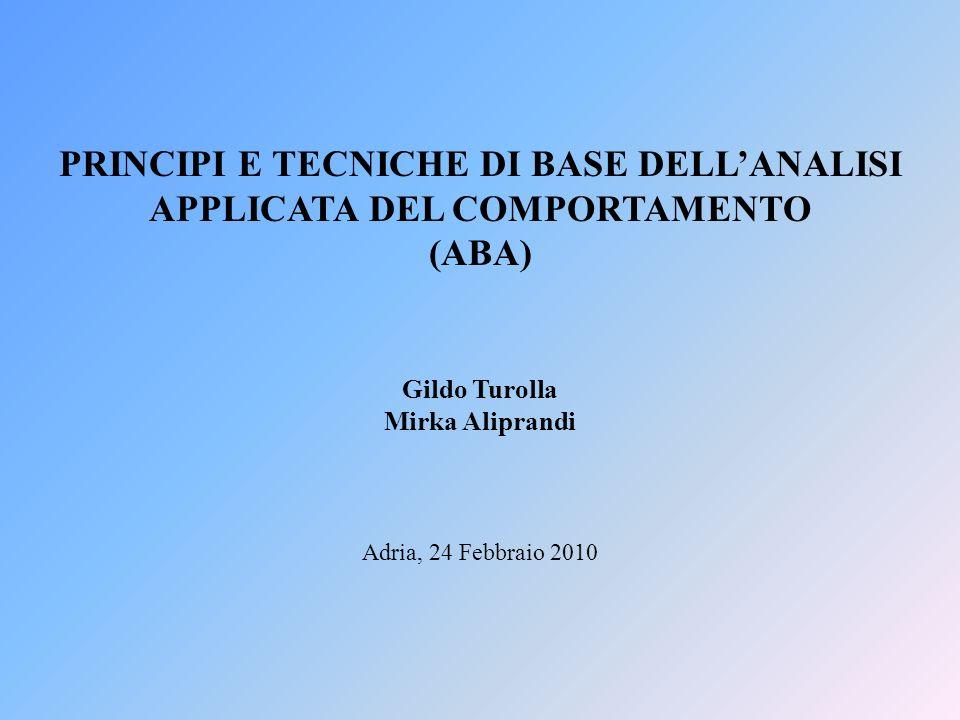 PRINCIPI E TECNICHE DI BASE DELL'ANALISI APPLICATA DEL COMPORTAMENTO