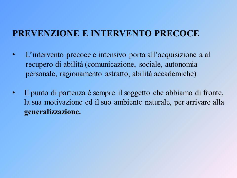 PREVENZIONE E INTERVENTO PRECOCE