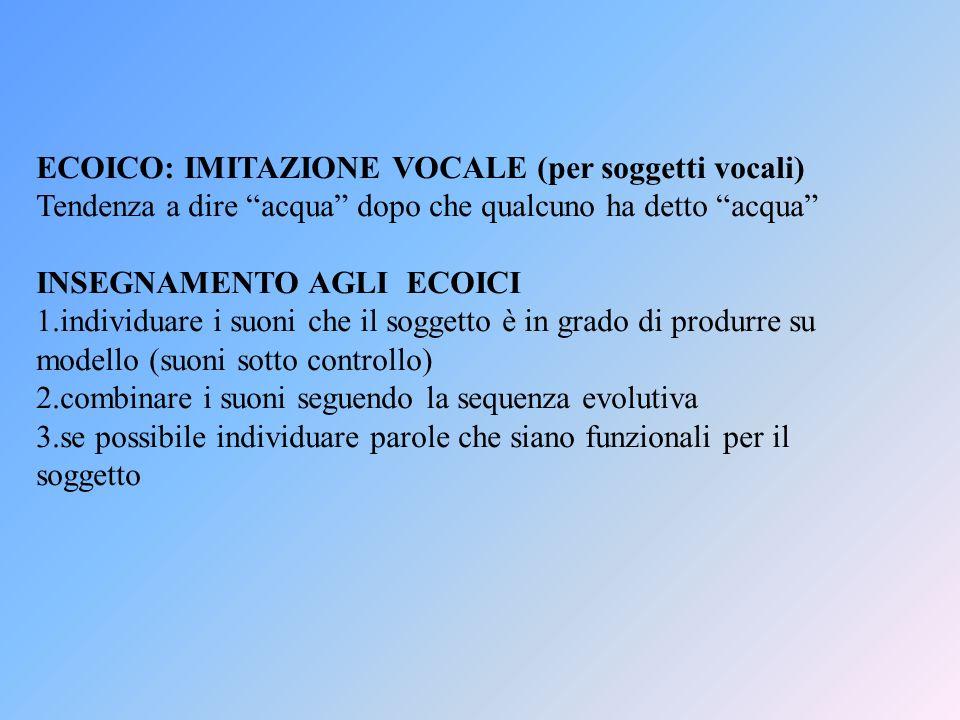 ECOICO: IMITAZIONE VOCALE (per soggetti vocali)