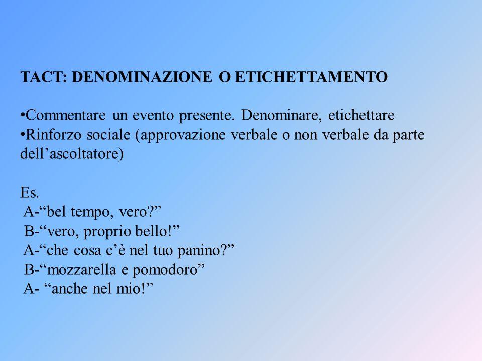TACT: DENOMINAZIONE O ETICHETTAMENTO