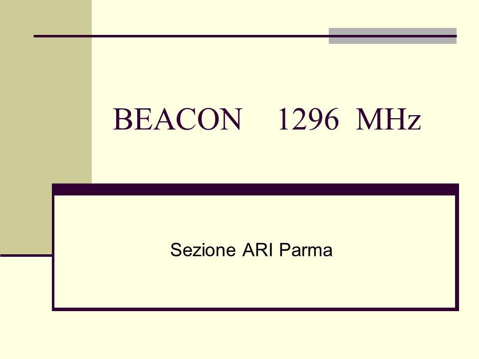 BEACON 1296 MHz Sezione ARI Parma