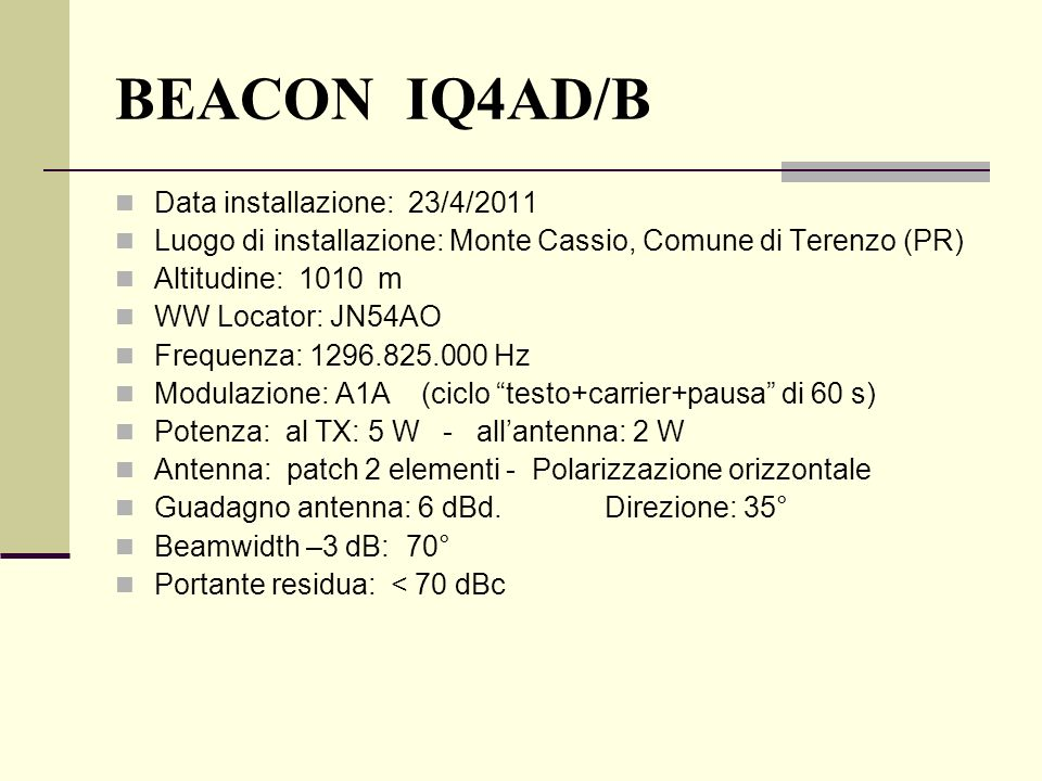 BEACON IQ4AD/B Data installazione: 23/4/2011