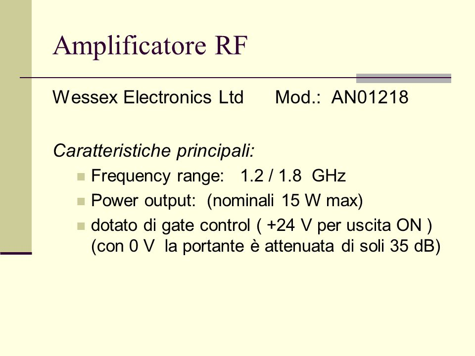 Amplificatore RF Wessex Electronics Ltd Mod.: AN01218