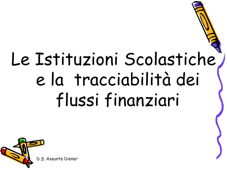 Le Istituzioni Scolastiche e la tracciabilità dei flussi finanziari