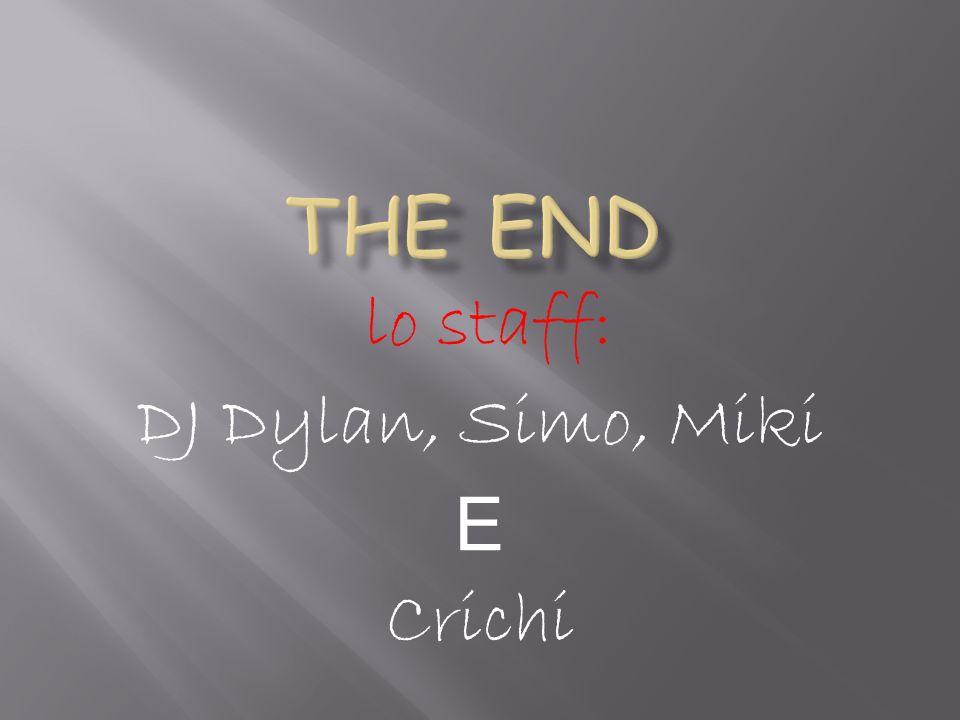 lo staff: DJ Dylan, Simo, Miki E Crichi