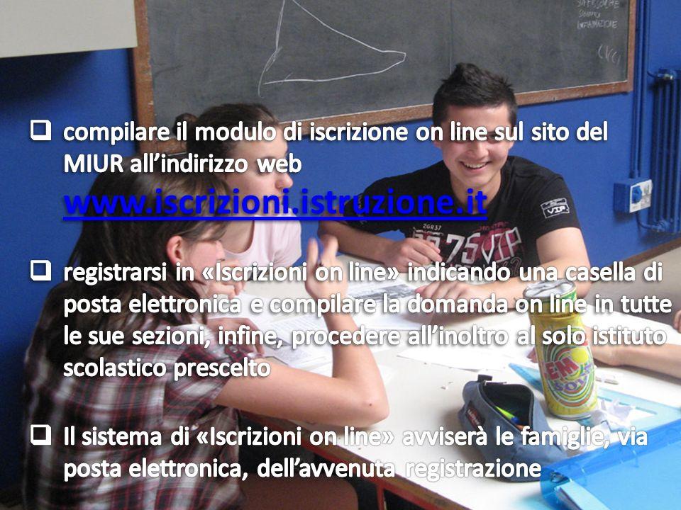 compilare il modulo di iscrizione on line sul sito del MIUR all'indirizzo web www.iscrizioni.istruzione.it