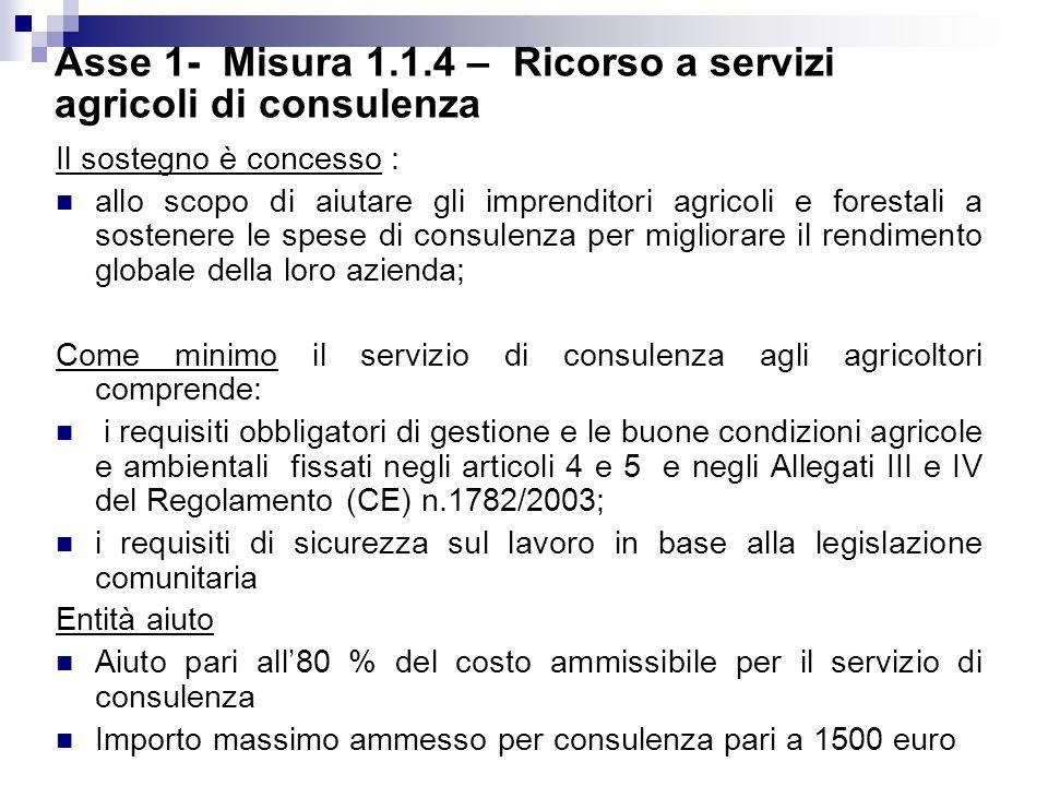 Asse 1- Misura 1.1.4 – Ricorso a servizi agricoli di consulenza