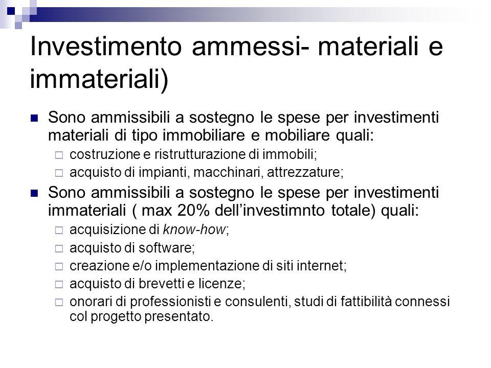 Investimento ammessi- materiali e immateriali)