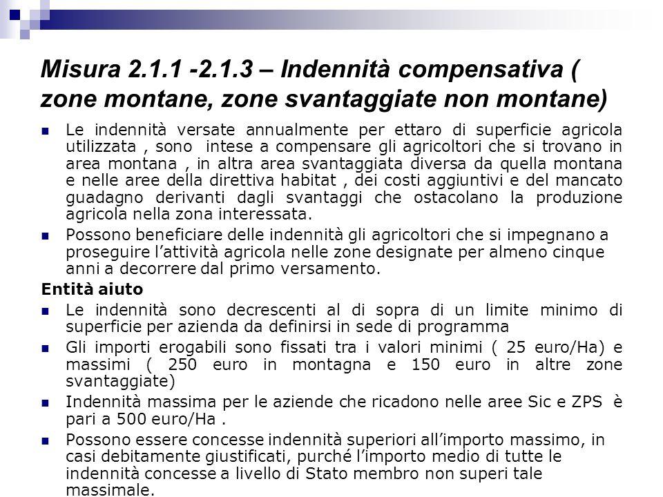 Misura 2.1.1 -2.1.3 – Indennità compensativa ( zone montane, zone svantaggiate non montane)