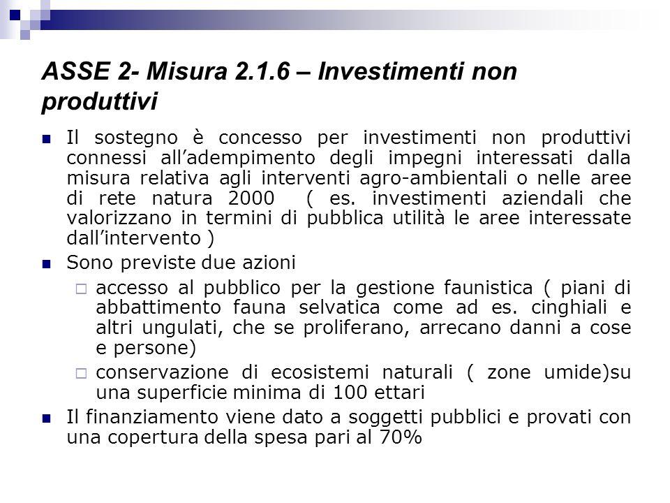 ASSE 2- Misura 2.1.6 – Investimenti non produttivi
